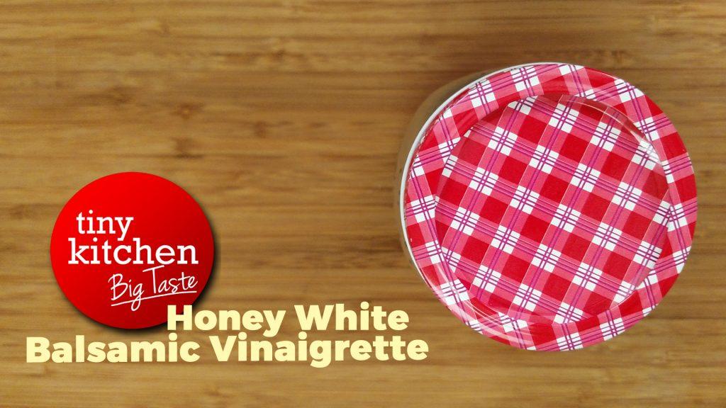 Honey White Balsamic Vinaigrette // Tiny Kitchen Big Taste