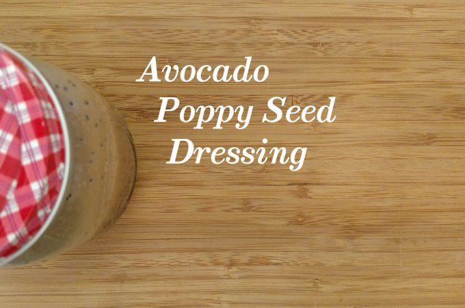 Avocado Poppy Seed Dressing // Tiny Kitchen Big Taste
