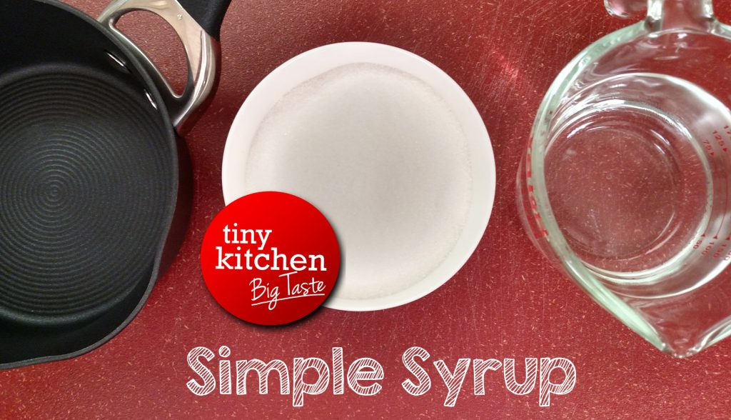 Simple Syrup // Tiny Kitchen Big Taste