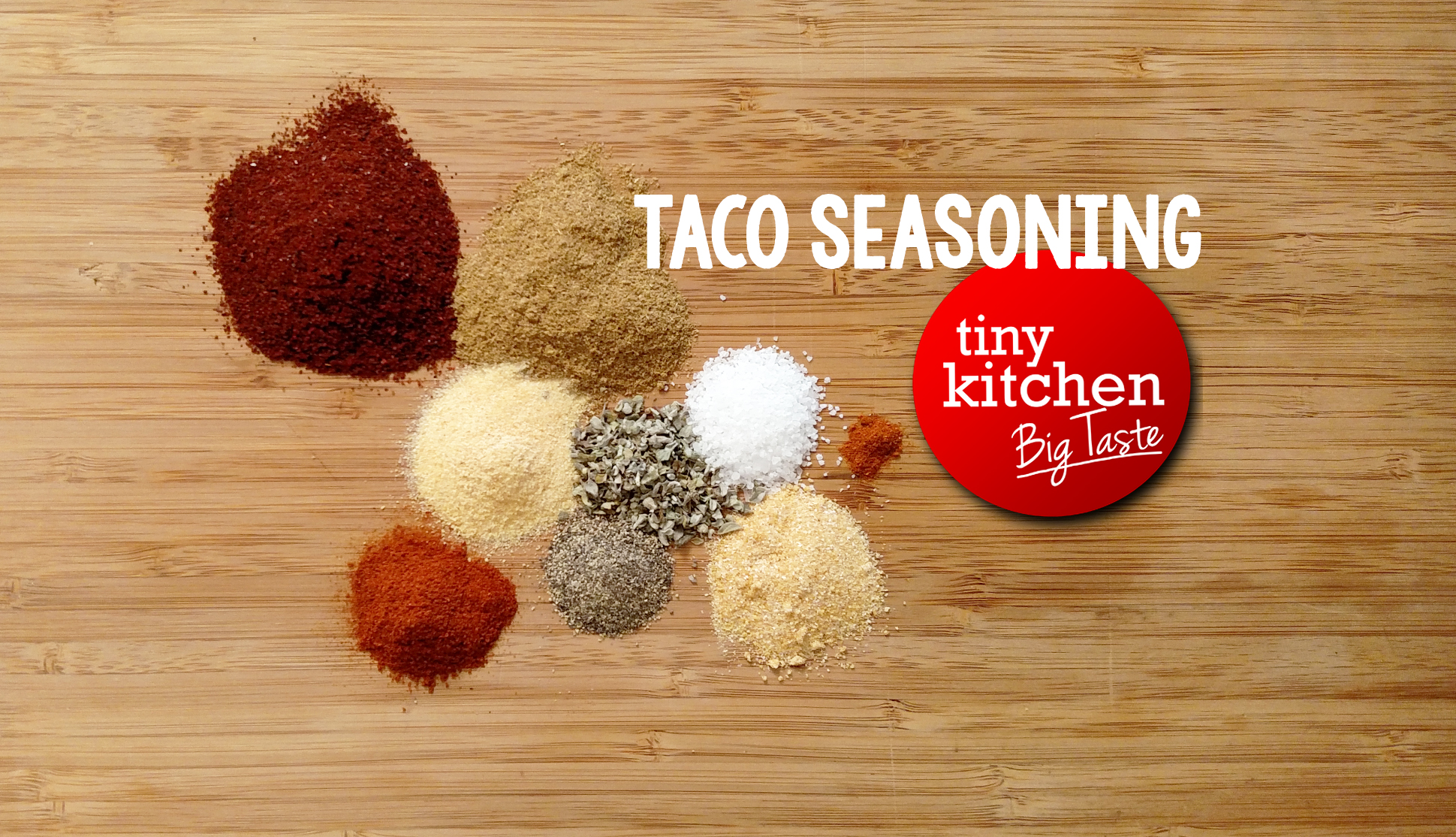 Taco Seasoning // Tiny Kitchen Big Taste