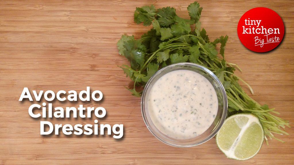 Avocado Cilantro Dressing // Tiny Kitchen Big Taste