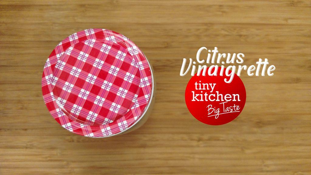 Homemade Citrus Vinaigrette // Tiny Kitchen Big Taste