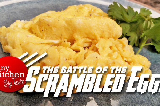 Scrambled Eggs // TIny Kitchen Big Taste