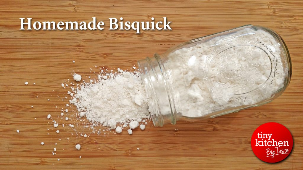 Homemade Bisquick // Tiny Kitchen Big Taste