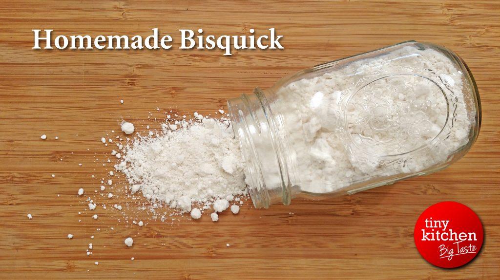 Homemade Bisquick // Tiny Kitchen Big Taste