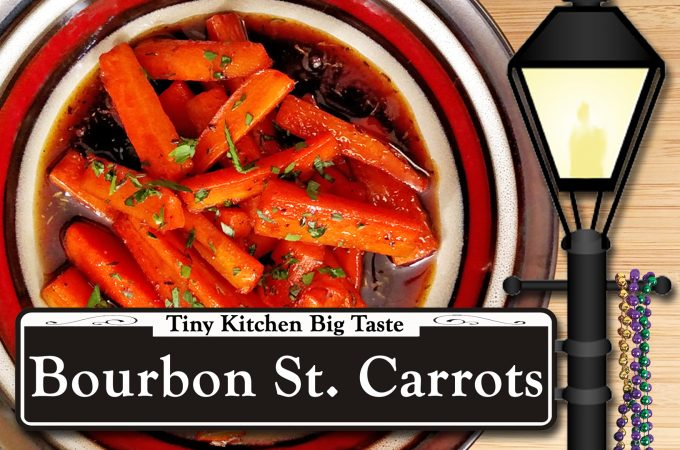 Bourbon Street Glazed Carrots // Tiny Kitchen Big Taste